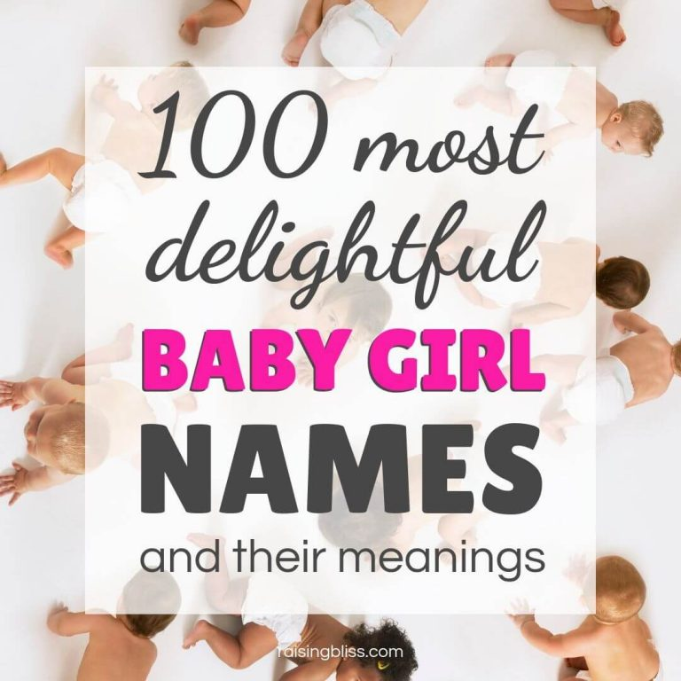 100 Most Delightful Baby Girl Names and Their Meanings