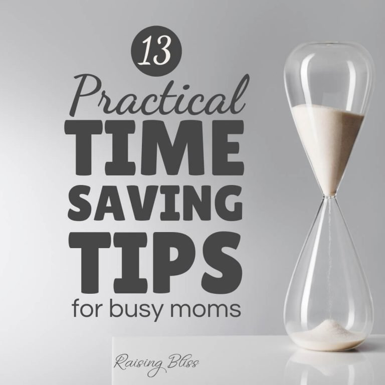 13 Practical Time Saving Tips for Busy Moms