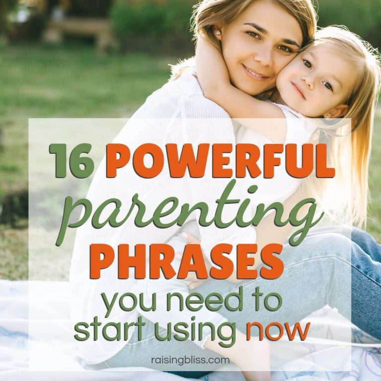 16 Powerful Parenting Phrases You Need to Start Using Now