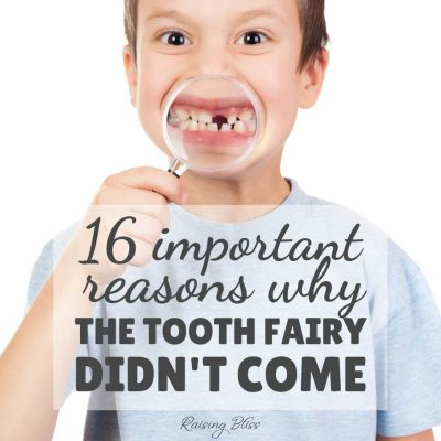 16 Important Reasons Why the Tooth Fairy Didn't Come