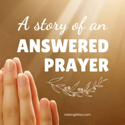 A Story of an Answered Prayer