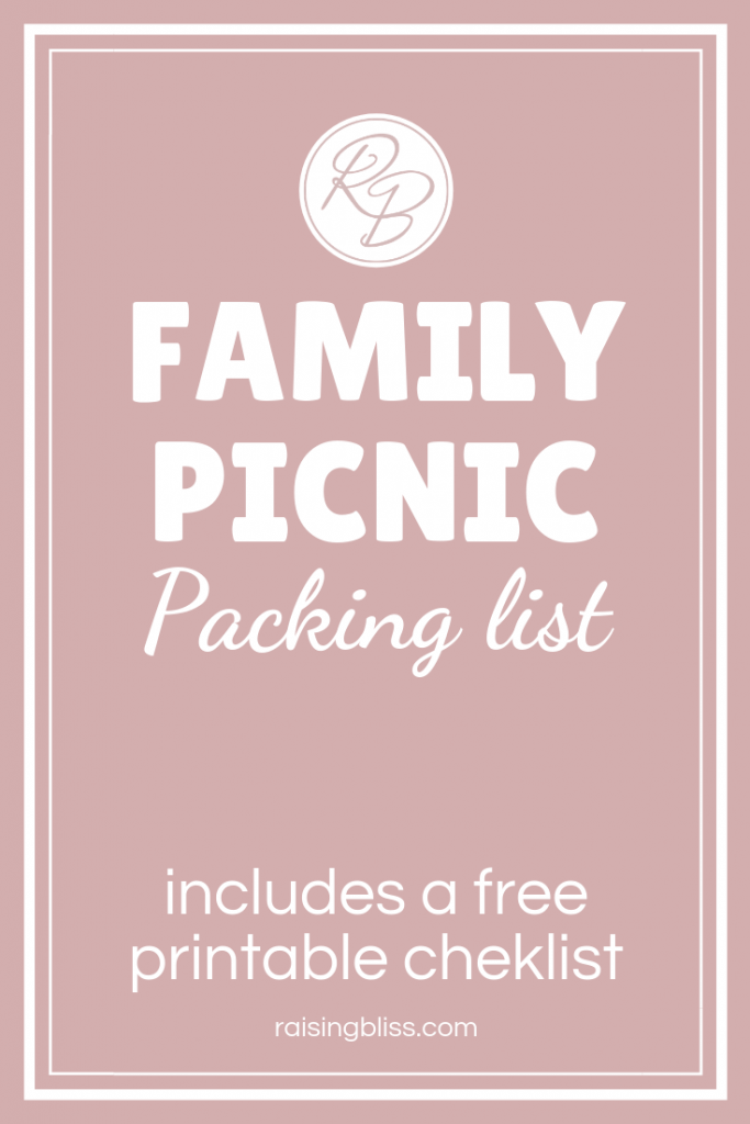 Family Picnic Packing List with free printable checklist by Raising Bliss