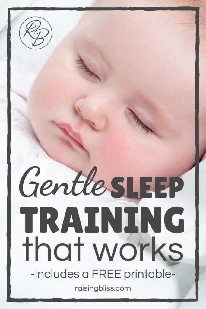 Peacefully sleeping baby Gentle Sleep Training that works by raising bliss