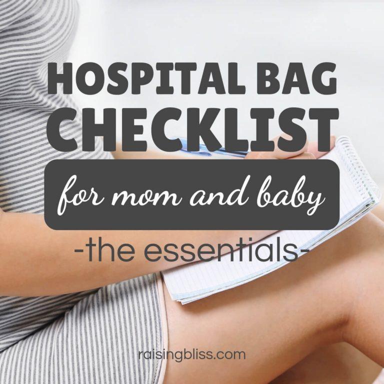 Hospital Bag Checklist for Mom and Baby – the Essentials