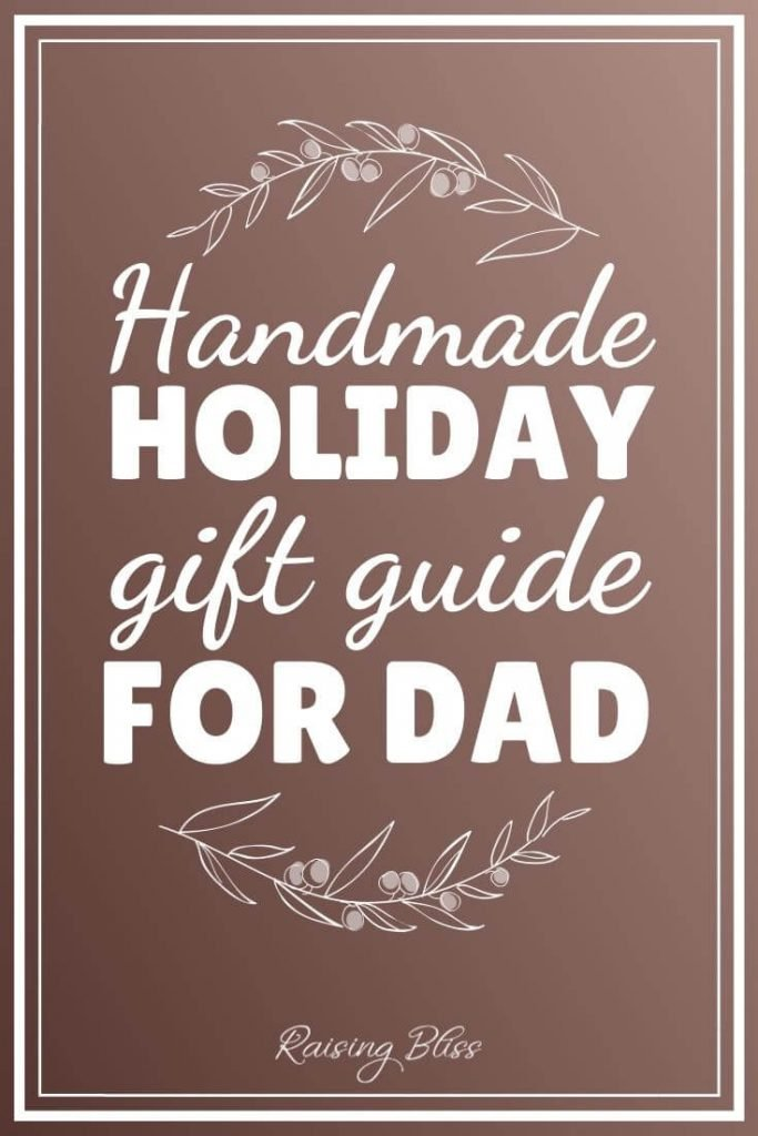 Handmade Holiday Gift Guide for Dad by Meadoria