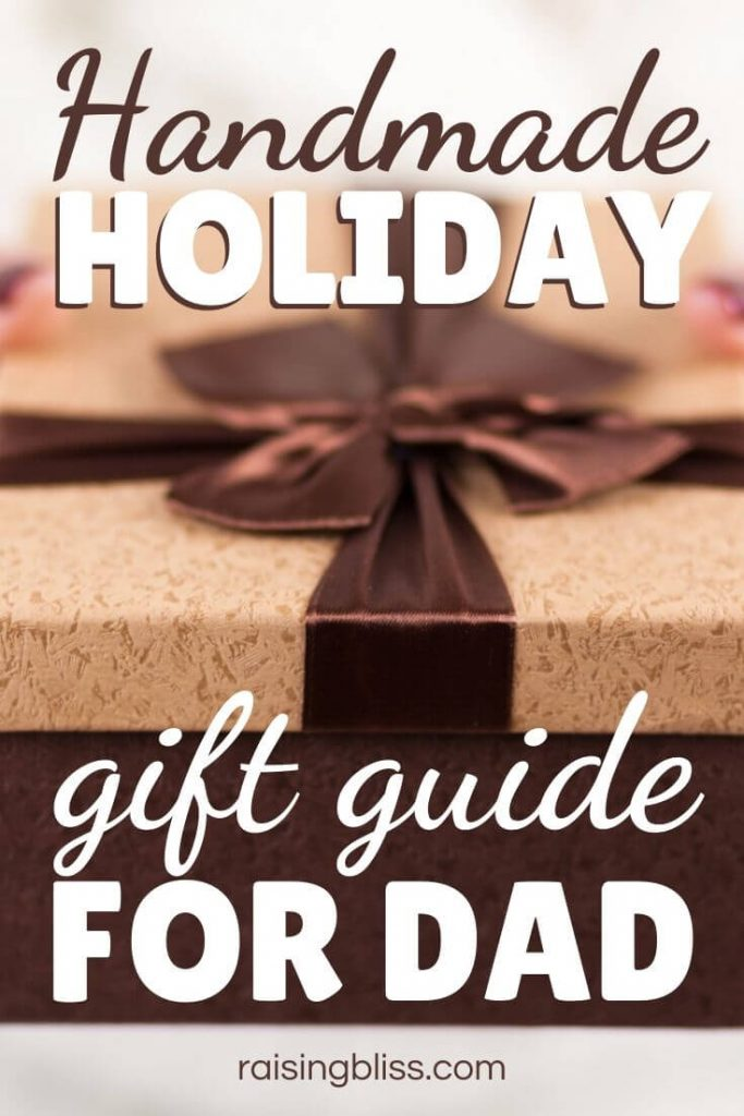 Box with bow Handmade Holiday Gift Guide for Dad by Meadoria