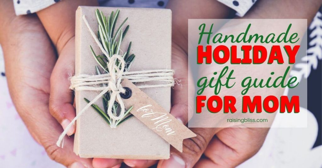 gift box for mom Handmade Holiday Gift Guide for Mom by Raising Bliss fb