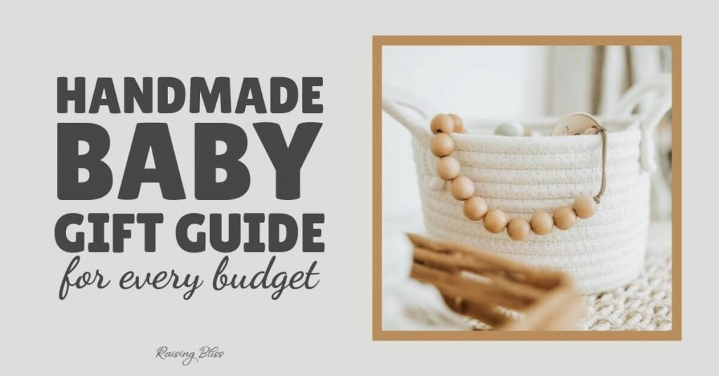 Handmade baby gift guide for every budget by raising bliss