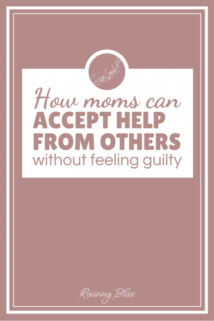 How Moms Can Accept Help From Others