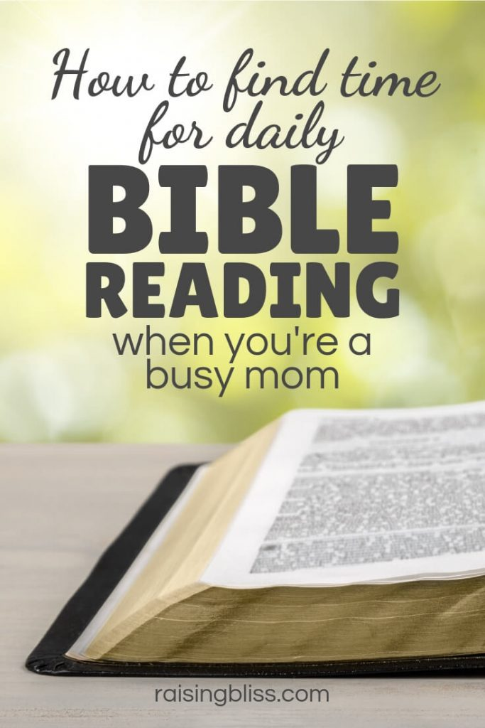 Bible on a table outdoors How to Find Time for Daily Bible Reading as a Busy Mom by Raising Bliss