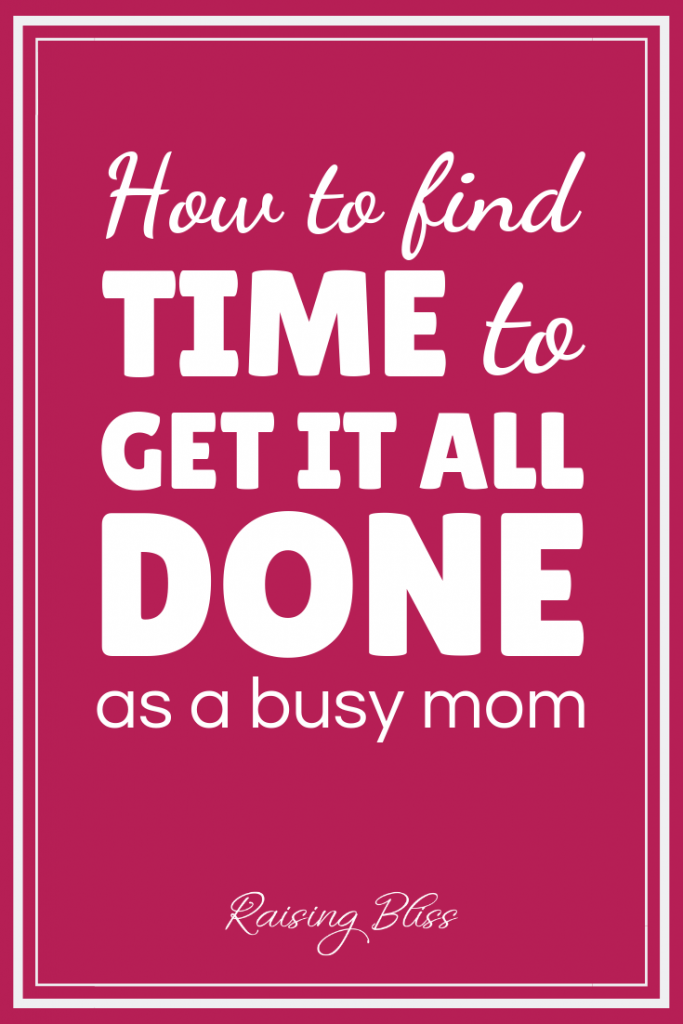 How to find time to get it all done