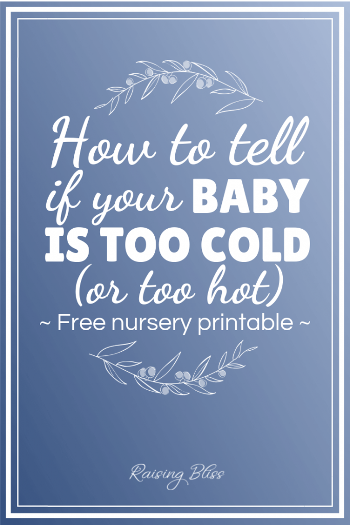 How to tell if your baby is too cold or too hot by raising bliss