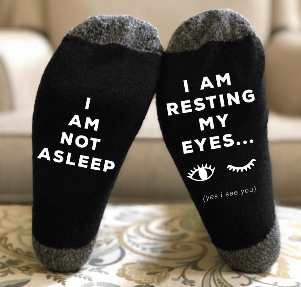 I am not asleep socks for dad