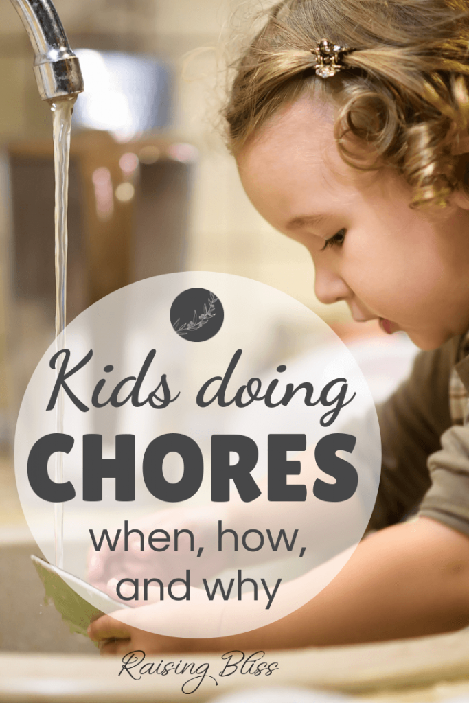 Kids doing chores when how and why
