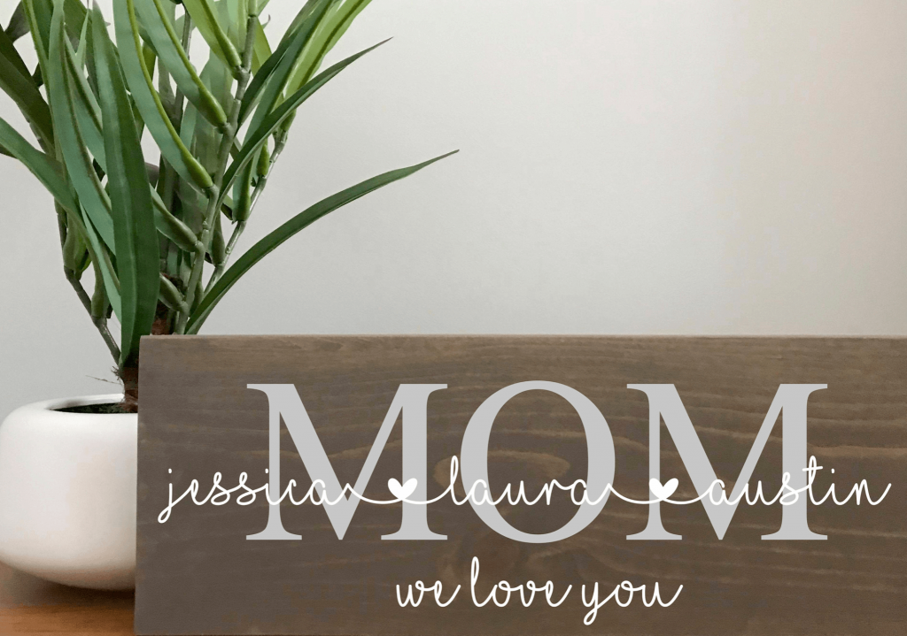 Personalized wooden sign for mom