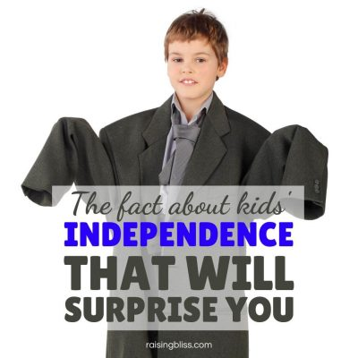 The Fact About Kids' Independence that Will Surprise You