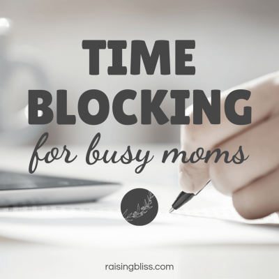 Time Blocking for Busy Moms