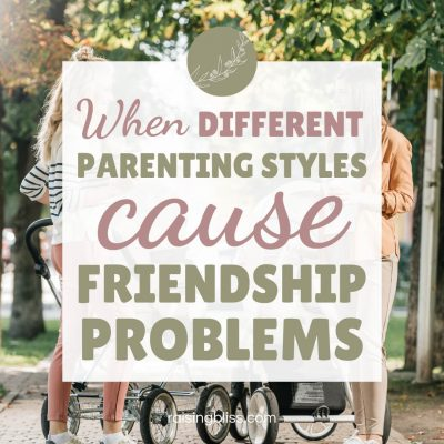 When Different Parenting Styles Cause Friendship Problems